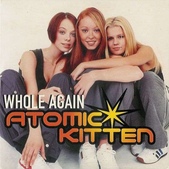 Coverafbeelding Whole Again - Atomic Kitten