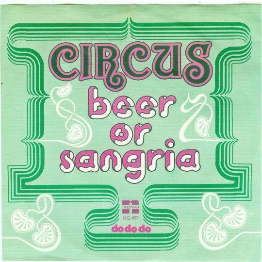 Coverafbeelding Circus - Beer Or Sangria