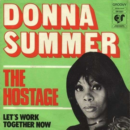 Coverafbeelding The Hostage - Donna Summer