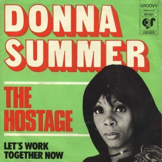 Coverafbeelding Donna Summer - The Hostage