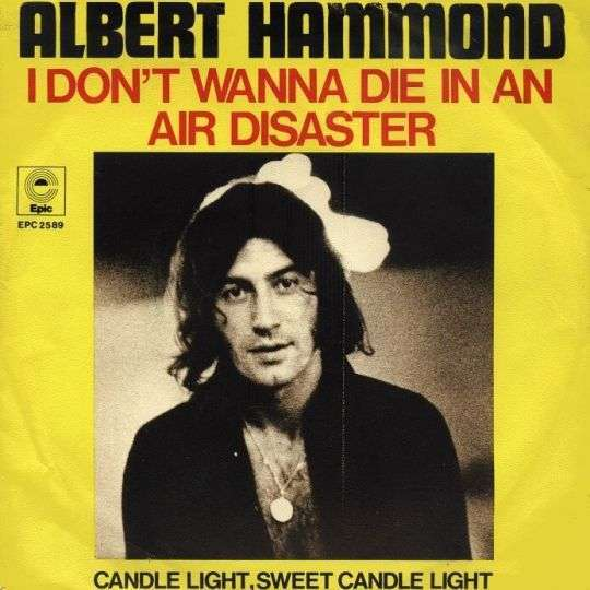 Coverafbeelding Air Disaster// I Don't Wanna Die In An Air Disaster - Albert Hammond