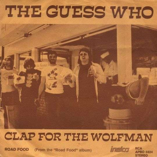 Coverafbeelding Clap For The Wolfman - The Guess Who