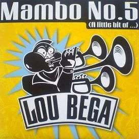 Coverafbeelding Lou Bega - Mambo No.5 (A Little Bit Of ...)
