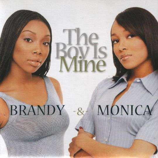 Coverafbeelding The Boy Is Mine - Brandy & Monica