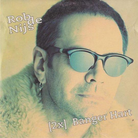 Coverafbeelding Banger Hart - Rob De Nijs