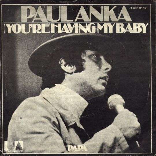 Coverafbeelding (You're) Having My Baby - Paul Anka