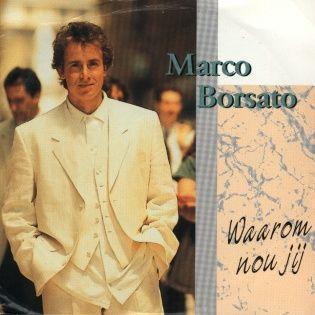 Coverafbeelding Waarom Nou Jij - Marco Borsato