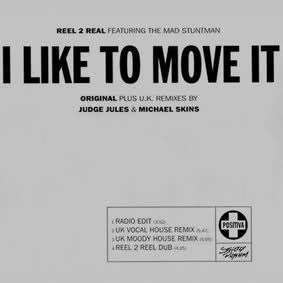 Coverafbeelding I Like To Move It - Reel 2 Real Featuring The Mad Stuntman