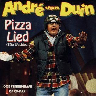 Coverafbeelding Pizza Lied (Effe Wachte...) - André Van Duin