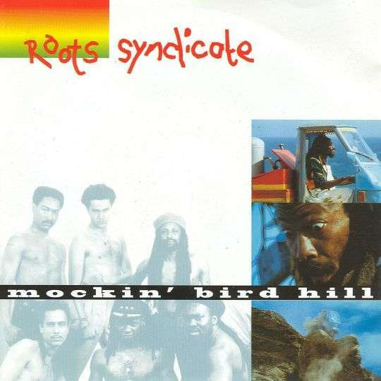 Coverafbeelding Roots Syndicate - Mockin' Bird Hill
