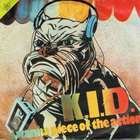Coverafbeelding I Wanna Piece Of The Action - K.i.d.