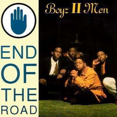 Coverafbeelding End Of The Road - Boyz Ii Men