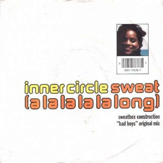 Coverafbeelding Inner Circle - Sweat (A La La La La Long)