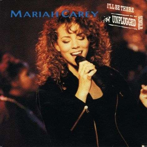 Coverafbeelding Mariah Carey - I'll Be There - MTV Unplugged Single
