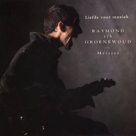 Coverafbeelding Raymond v/h Groenewoud - Liefde Voor Muziek