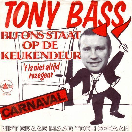 Coverafbeelding Bij Ons Staat Op De Keukendeur 't Is Niet Altijd Rozegeur - Tony Bass