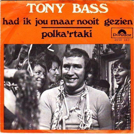 Coverafbeelding Had Ik Jou Maar Nooit Gezien - Tony Bass