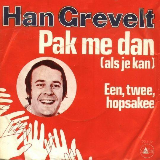 Coverafbeelding Pak Me Dan (Als Je Kan) - Han Grevelt