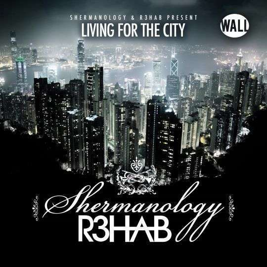 Coverafbeelding Living For The City - Shermanology & R3Hab