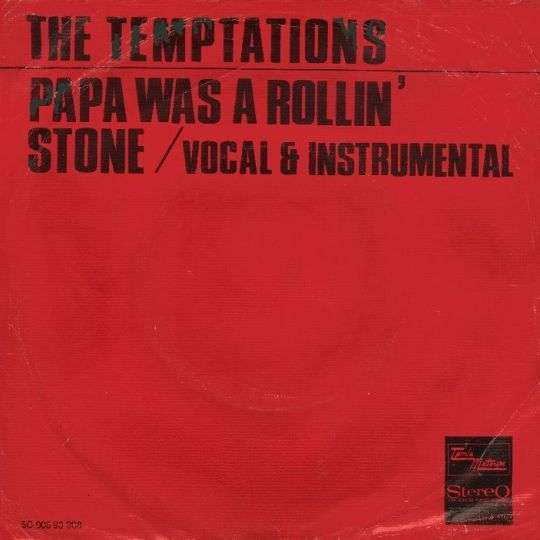 Coverafbeelding Papa Was A Rollin' Stone - The Temptations
