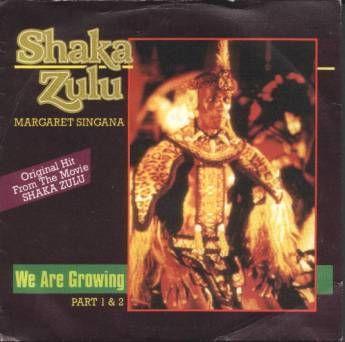 Coverafbeelding Margaret Singana - We Are Growing - Shaka Zulu