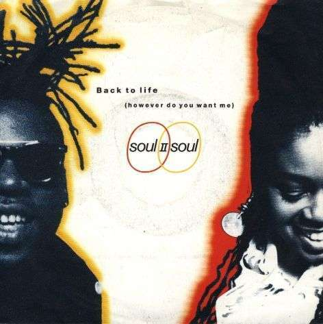 Coverafbeelding Back To Life (However Do You Want Me) - Soul Ii Soul