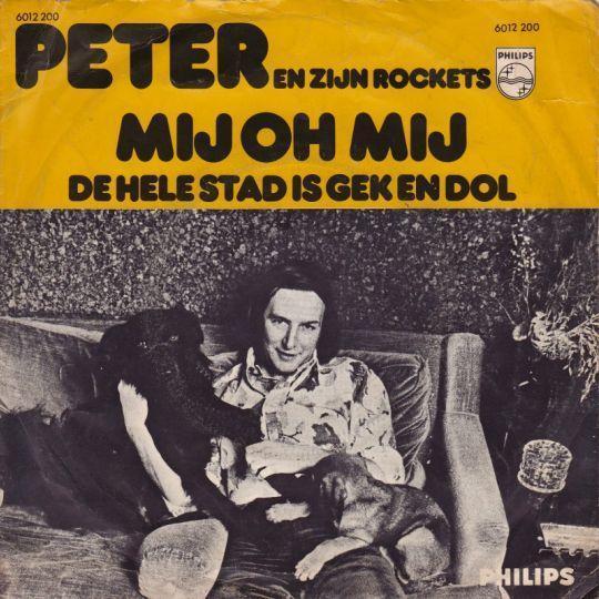 Coverafbeelding Mij Oh Mij - Peter En Zijn Rockets