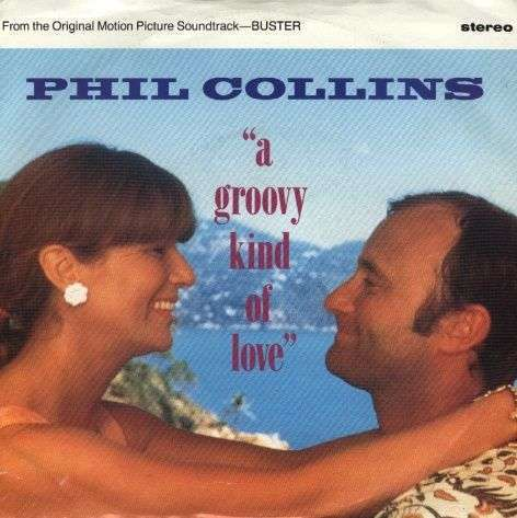 Coverafbeelding Phil Collins - A Groovy Kind Of Love