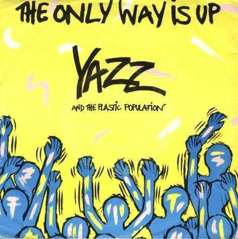 Coverafbeelding Yazz and The Plastic Population - The Only Way Is Up