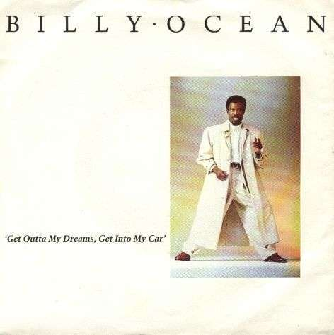 Coverafbeelding Get Outta My Dreams, Get Into My Car - Billy Ocean