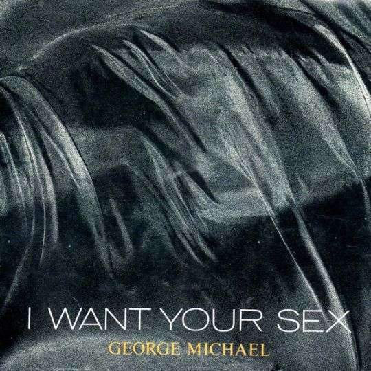 Coverafbeelding George Michael - I Want Your Sex