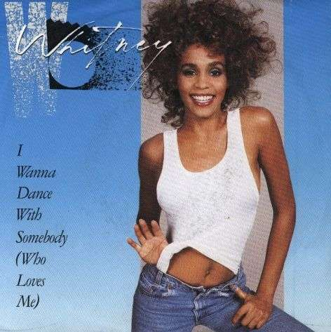 Coverafbeelding I Wanna Dance With Somebody (Who Loves Me) - Whitney