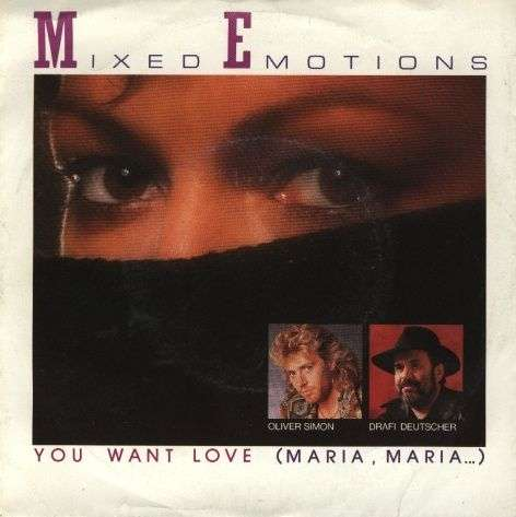 Coverafbeelding Mixed Emotions - You Want Love (Maria, Maria...)