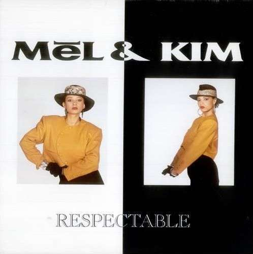 Coverafbeelding Mel & Kim - Respectable