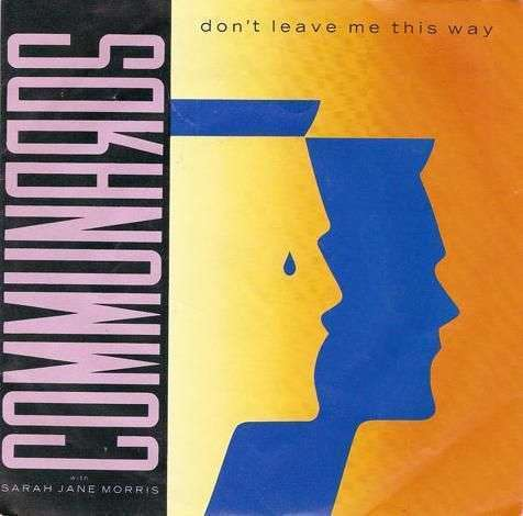 Coverafbeelding Don't Leave Me This Way - Communards With Sarah Jane Morris