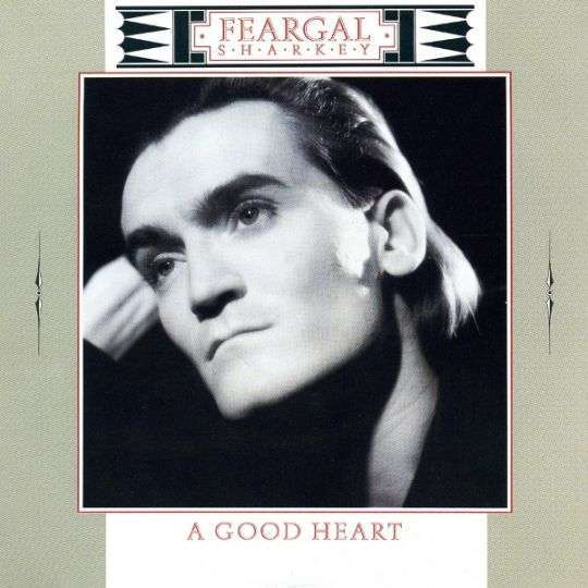 Coverafbeelding A Good Heart - Feargal Sharkey