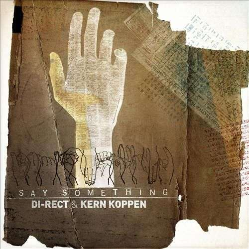 Coverafbeelding Say Something - Di-rect & Kern Koppen