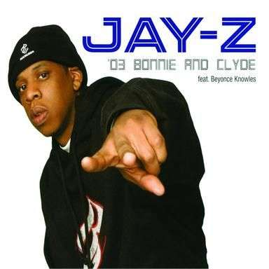 Coverafbeelding '03 Bonnie And Clyde - Jay-Z Feat. Beyonce Knowles
