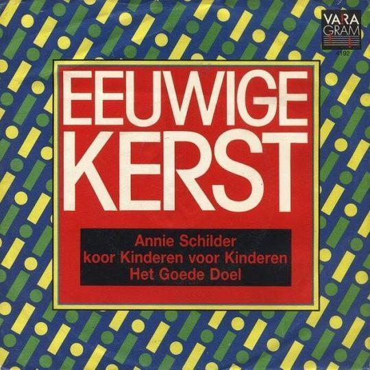 Coverafbeelding Eeuwige Kerst - Annie Schilder & Koor Kinderen Voor Kinderen & Het Goede Doel