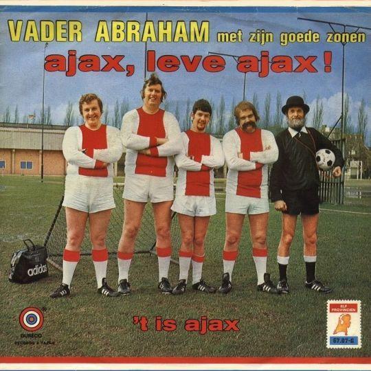 Coverafbeelding Ajax, Leve Ajax! - Vader Abraham Met Zijn Goede Zonen