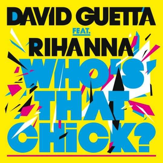 Coverafbeelding Who's That Chick? - David Guetta Feat. Rihanna