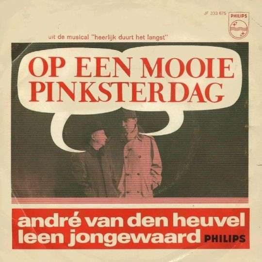 Coverafbeelding Op Een Mooie Pinksterdag - André Van Den Heuvel & Leen Jongewaard