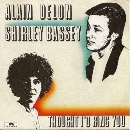 Coverafbeelding Thought I'd Ring You - Alain Delon & Shirley Bassey