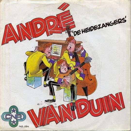 Coverafbeelding De Heidezangers/ De Konsnertzangeres - André Van Duin