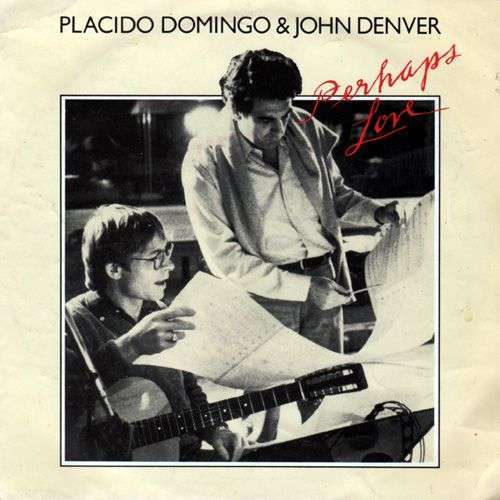 Coverafbeelding Perhaps Love - Placido Domingo & John Denver