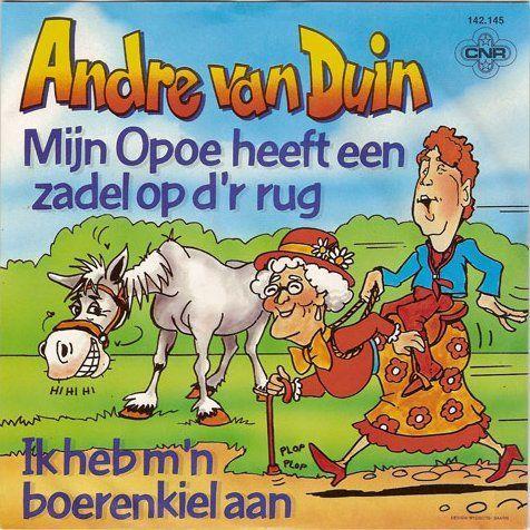 Coverafbeelding Mijn Opoe Heeft Een Zadel Op D'r Rug - Andre Van Duin