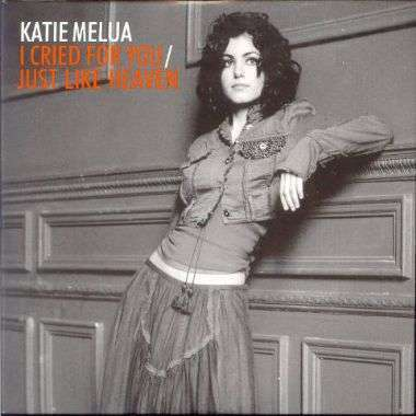 Coverafbeelding I Cried For You - Katie Melua