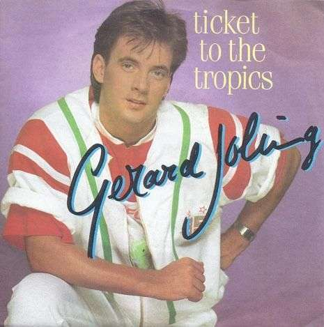Coverafbeelding Ticket To The Tropics - Gerard Joling