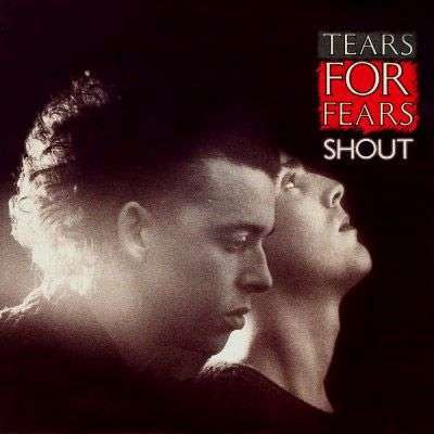 Coverafbeelding Shout - Tears For Fears