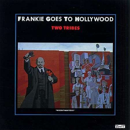 Coverafbeelding Frankie Goes To Hollywood - Two Tribes